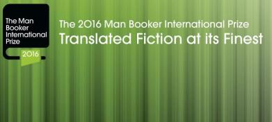The 2016 Man Booker International Prize