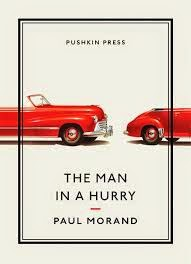 The Man in a Hurry Paul Morand