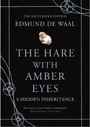The Hare with Amber Eyes Edmund de Waal