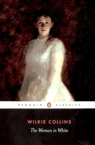 The Woman in White Wilkie Collins
