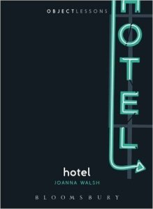 Hotel Joanna Walsh Bloomsbury Book Review