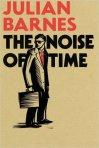 The Noise of Time Julian Barnes Dmitri Shostakovich