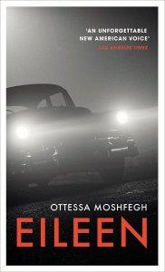 Eileen Ottessa Moshfegh