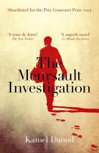 The Meursault Investigation Kamel Daoud
