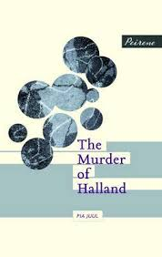 The Murder of Halland Pia Juul