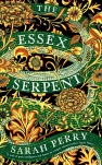 The Essex Serpent Sarah Perry