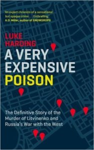 A Very Expensive Poison Luke Harding