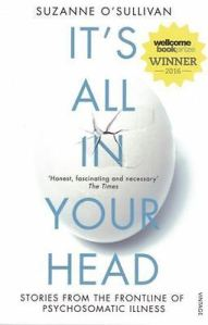 It's All In Your Head Suzanne O'Sullivan