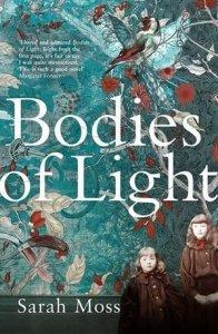 Bodies of Light Sarah Moss