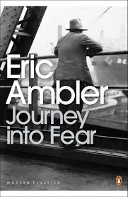 Journey into Fear Eric Ambler
