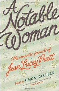 A Notable Woman Romantic Journals Jean Lucey Pratt