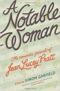 A Notable Woman Romantic Journals Jean Lucey Pratt