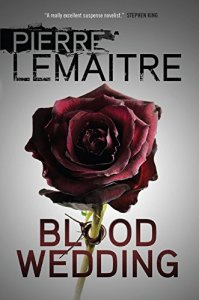 Blood Wedding Pierre Lemaitre
