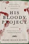 His Bloody Project Graeme Macrae Burnet