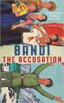 the-accusation-bandi