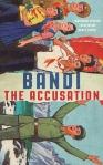 The Accusation Bandi