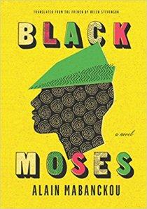 Black Moses Alain Mabanckou