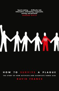 How to Survive a Plague David France