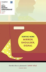 Mirror Shoulder Signal Dorthe Nors