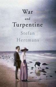 War and Turpentine Stefan Hertmans