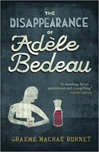 The Disappearance of Adele Bedeau Graeme Macrae Burnet