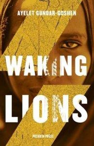 Waking Lions Ayelet Gundar-Goshen