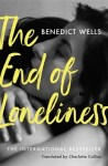 The End of Loneliness Benedict Wells