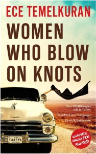 Women Who Blow On Knots Ece Temelkuran