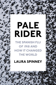 Pale Rider Laura Spinney