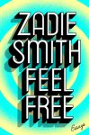 Feel Free Zadie Smith