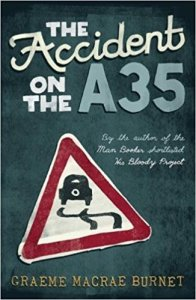 The Accident on the A35 Graeme Macrae Burnet