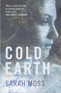 Cold Earth Sarah Moss
