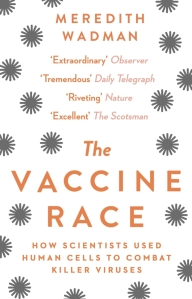 The Vaccine Race Meredith Wadman