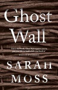Ghost Wall Sarah Moss