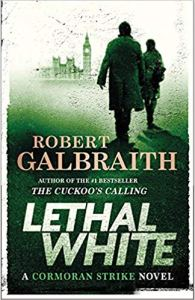 Lethal White Robert Galbraith
