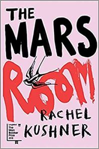 The Mars Room Rachel Kushner