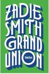 Grand Union Zadie Smith