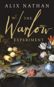The Warlow Experiment Alix Nathan