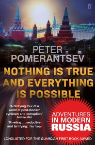 Nothing Is True and Everything Is Possible Peter Pomerantsev