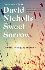 Sweet Sorrow David Nicholls