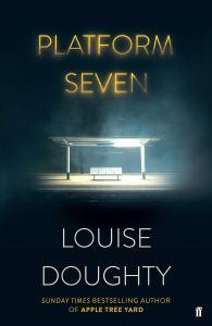 Platform Seven Louise Doughty