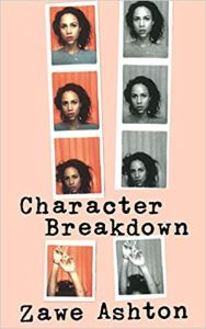 Character Breakdown Zawe Ashton