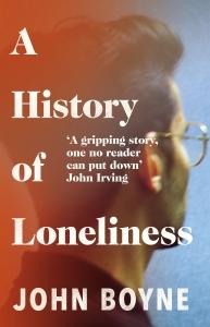 A History of Loneliness John Boyne