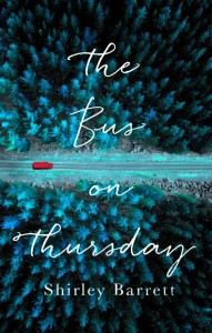 The Bus on Thursday Shirley Barrett