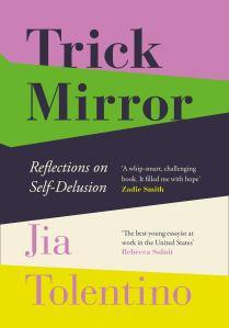 Trick Mirror Jia Tolentino