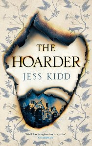 The Hoarder Jess Kidd