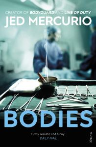 Bodies Jed Mercurio