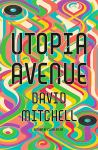 Utopia Avenue David Mitchell