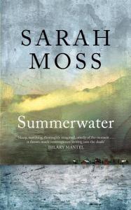 Summerwater Sarah Moss