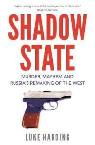 Shadow State Luke Harding